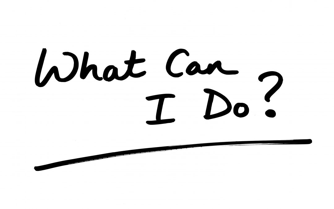 'What Can I Do?': Empowering Ourselves